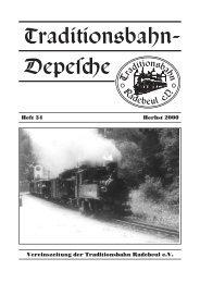 Heft 34 Herbst 2000 Vereinszeitung der Traditionsbahn Radebeul e.V.
