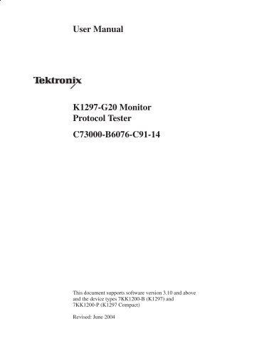 User Manual K1297-G20 Monitor Protocol Tester ... - TRS-RenTelco