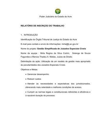 Poder Judiciário do Estado do Acre RELATÓRIO DE INSCRIÇÃO ...