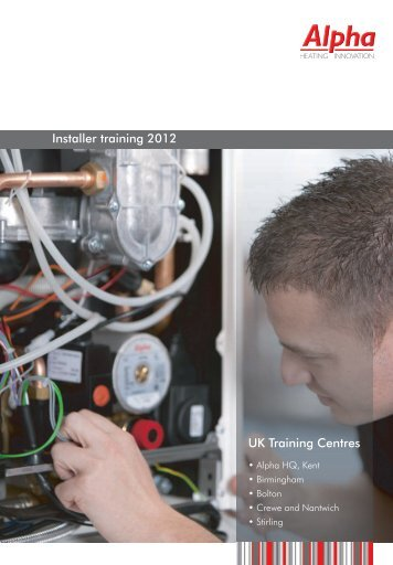 alpha intec 26c 30c 34c and 24x 28x alpha boilers installer training 2012 uk training centres alpha boilers