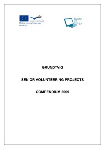 grundtvig senior volunteering projects compendium 2009