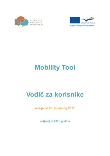 Mobility Tool Beneficiary User Manual - Agencija za mobilnost i ...