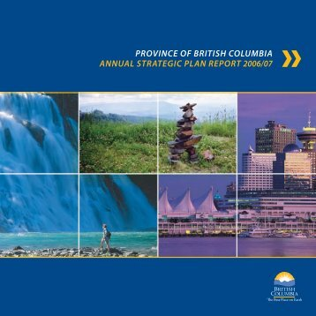 province of british columbia annual strategic plan report ... - Budget