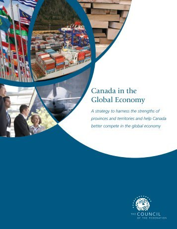 Canada in the Global Economy - The Council of the Federation