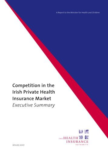 Competition in the Irish Private Health Insurance Market Executive ...