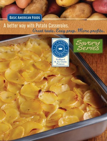 A better way with Potato Casseroles. - Sysco