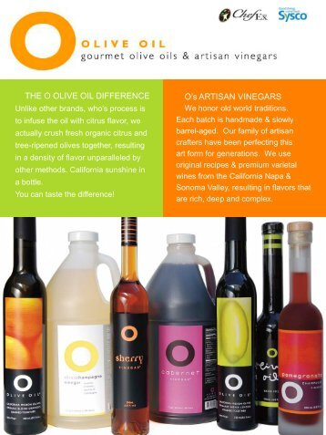 THE O OLIVE OIL DIFFERENCE  O's ARTISAN VINEGARS - Sysco