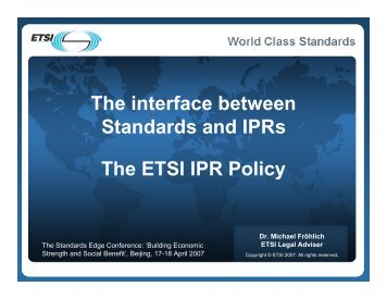 The interface between Standards and IPRs The ... - The Bolin Group