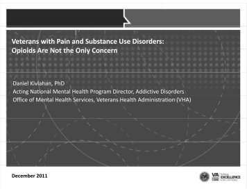 Veterans with Pain and Substance Use Disorders: Opioids Are Not ...