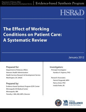 The Effect of Working Conditions on Patient Care: A ... - HSR&D