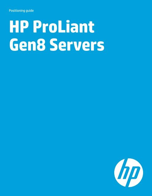 HP ProLiant Gen8 Servers Positioning Guide - HP Networking