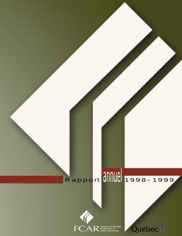Rapport annuel1998–1999 - Fonds québécois de la recherche sur ...