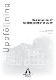 Redovisning av kvalitetsarbetet 2010 - Högskolan i Gävle