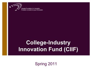 College-Industry Innovation Fund (CIIF) - Canada Foundation for ...