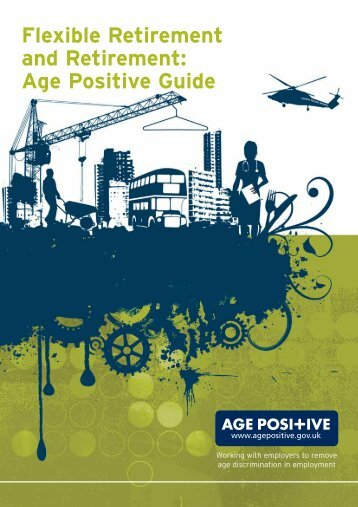 Flexible Retirement and Retirement: Age Positive Guide