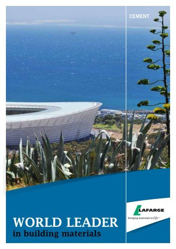 World Leader Brochure - Lafarge in South Africa