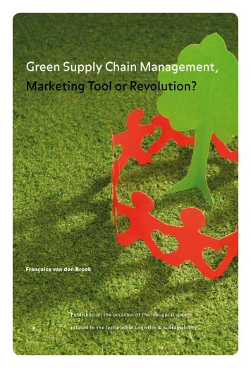Green Supply Chain Management, Marketing Tool or ... - Nhtv