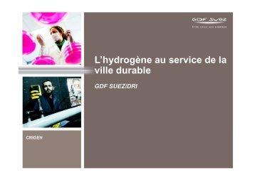 L'hydrogène au service de la ville durable GDF SUEZ/DRI