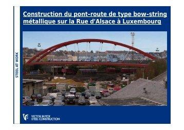 Construction du pont-route de type bow-string métallique ... - Infosteel