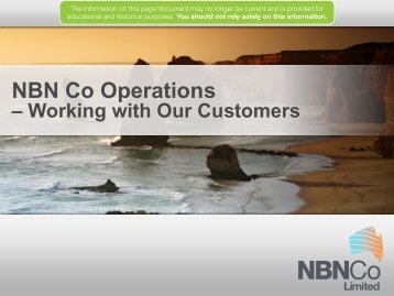 NBN Co Operations - Working with Our Customers