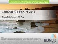 National ICT Forum 2011 - NBN Co