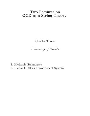 Two Lectures on QCD as a String Theory - University of Florida