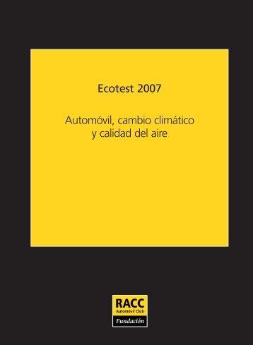 Ecotest 2007 Automóvil, cambio climático y calidad del aire - Racc