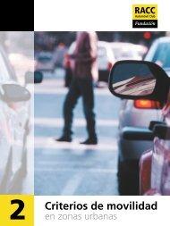 Criterios de movilidad en zonas urbanas - Racc
