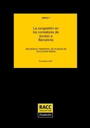 1 la congestión en los corredores de acceso a barcelona - Racc