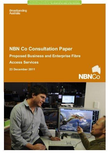 Proposed Business & Enterprise Fibre Access Services - NBN Co