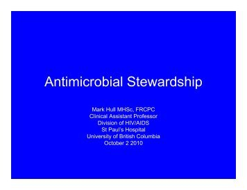 Antimicrobial Stewardship - the British Columbia Society of ...