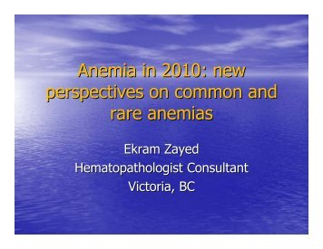 Anemia in 2010: new perspectives on common and rare anemias