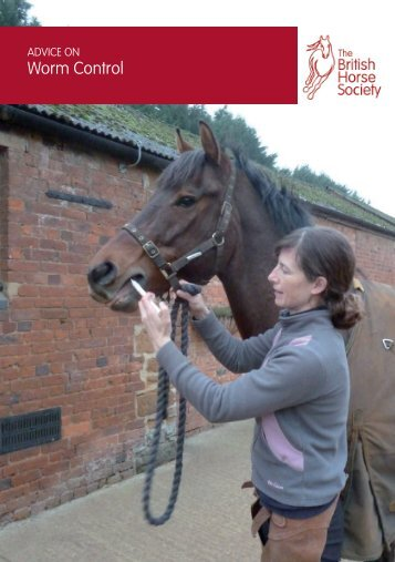 Leaflet - Worm Control and Worming - British Horse Society