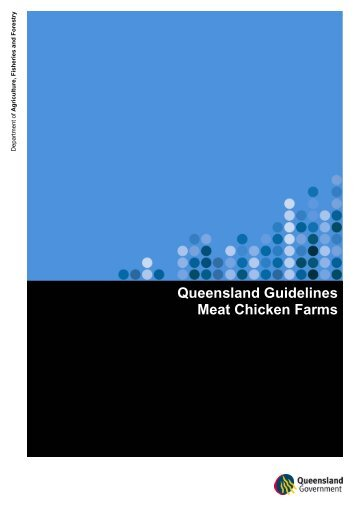 Queensland Guidelines: Meat Chicken Farms - Department of ...