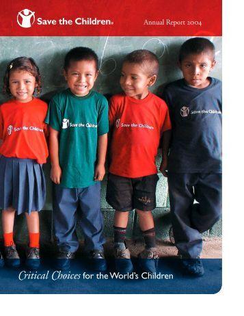 Annual Report 2004 - Save the Children
