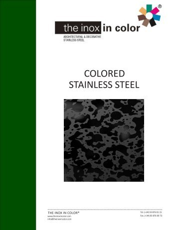 COLORED STAINLESS STEEL - The inox in color