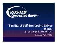 The Era of Self-Encrypting Drives (SEDs) - Trusted Computing Group