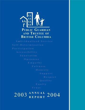 2003-2004 Annual Report - Public Guardian and Trustee of British ...
