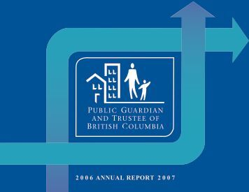 2006-2007 Annual Report - Public Guardian and Trustee of British ...