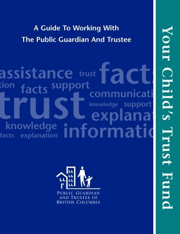 Your Child's Trust Fund - Public Guardian and Trustee of British ...