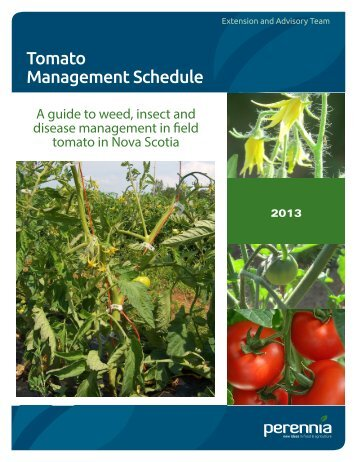 Guide to Pest Management in Field Tomato 2013 - Perennia