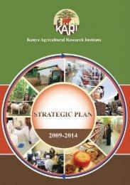 (KARI) strategic plan 2009 - 2014 - Kenya Agricultural Research ...