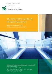 trusts, stiftungen & private banking - IRP - Universität St.Gallen