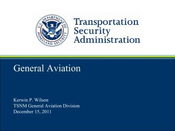 General Aviation Brief - Transportation Security Administration