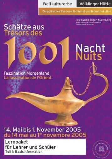 """""""Schätze aus 1001 Nacht – Faszination Morgenland"""" - Völklinger Hütte"""