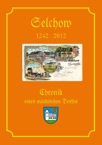 Chronik Selchow 1242 2012