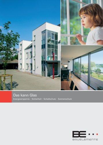 Das kann Glas - BE Bauelemente GmbH