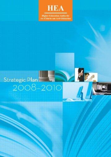 HEA Strategic Plan 2008 - 2010 EN - Higher Education Authority