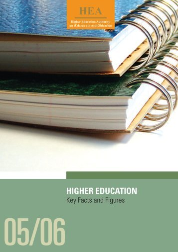 Higher Education Key Facts and Figures 05/06