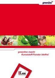 Greenline macht Kunststoff - Fenster bleifrei (.pdf) - Arcont IP